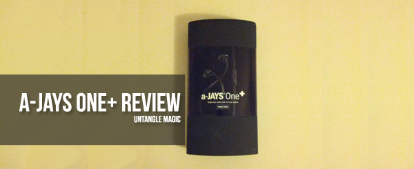 a-JAYS One+ Review: Untangle Magic