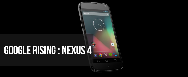 Google Rising: Nexus 4