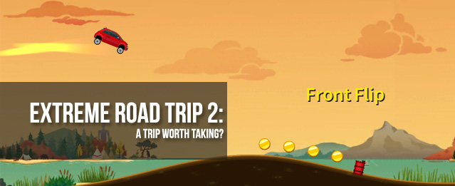 Extreme Road Trip 2: A Trip Worth Taking?