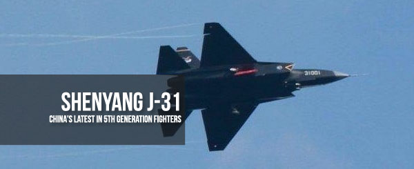 China's Latest in 5th Generation Fighters – Shenyang J-31