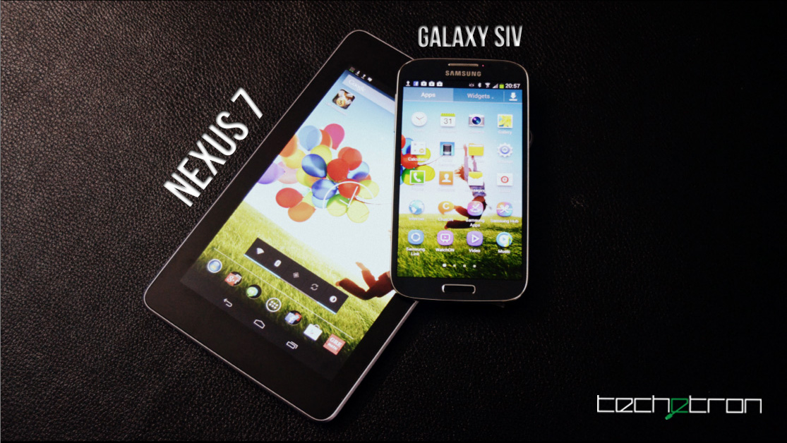 Nexus 7 and Galaxy S4