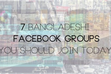 7 Bangladeshi Facebook Groups You Should Join Today -