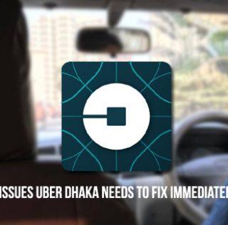 5 Issues Uber Dhaka Needs to Fix Immediately